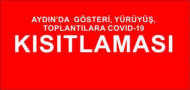 Aydın'da gösteri, toplantı, etkinliklere kısıtlama