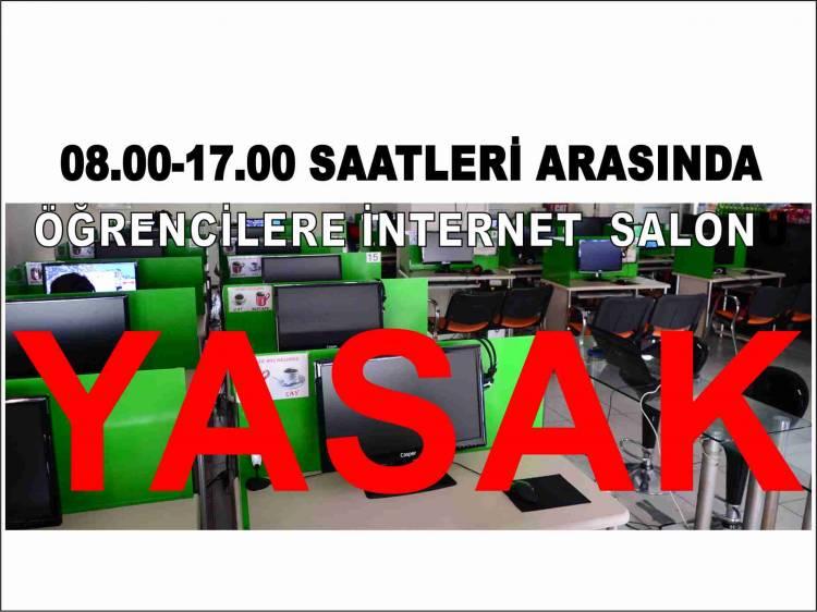 İNTERNET VE OYUN SALONLARINA DİKKAT!