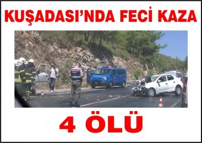 Kuşadası'nda kaza: 4 ölü 6 yaralı
