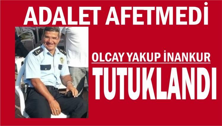 OLCAY TUTUKLANDI