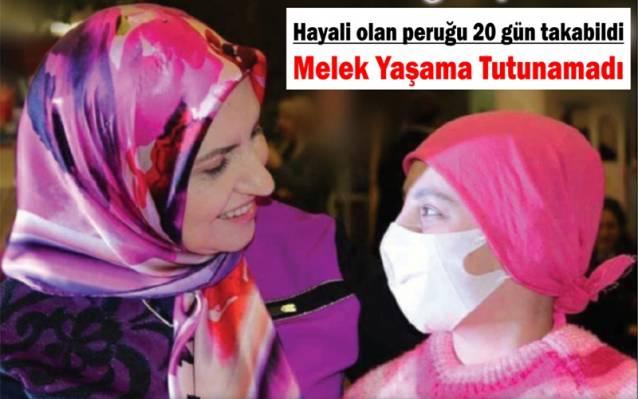 Lösemi hastası Melek, hayalindeki perukla 20 gün yaşayabildi